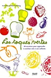 echange, troc Nathalie Ruffat-Westling - Les toques vertes : 50 Recettes pour apprendre à cuisiner sain à ses enfants