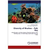 Diversity of Bivalves - Palk Bay: Classification and description of Bivalve Species from Palk Bay area- In Tamil...