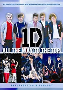 One Direction All The Way To The Top by EntertainME Group, Inc.