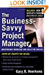 The Business Savvy Project Manager: I...