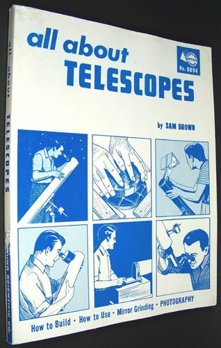 All About Telescopes (Popular Optics Library ; No. 9094)