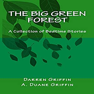The Big Green Forest Audiobook