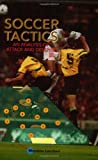Soccer Tactics: An Analysis of Attack and Defense