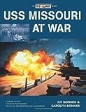 USS Missouri at War