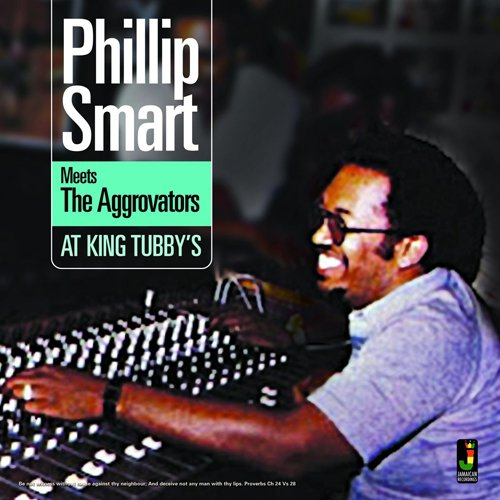 Phillip Smart - Meets The Aggrovators At King Tubby's (2015) [FLAC] Download