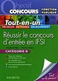echange, troc François Lafargue, Vincent Lafargue - Réussir le concours d'entrée en IFSI : Fonction publique, Catégorie B