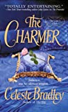 The Charmer (Liar's Club, Book 4) (031238159X) by Bradley, Celeste