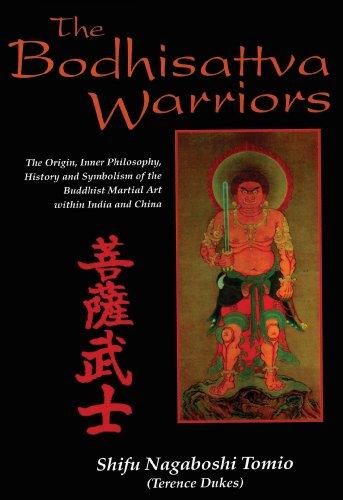 Shifu Nagaboshi Tomio - The Bodhisattva Warriors