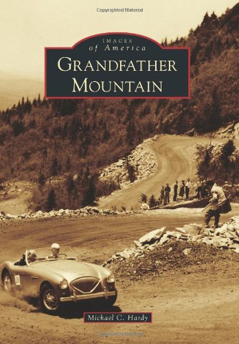 Grandfather Mountain (Images of America) PDF