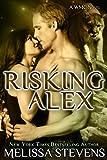 Risking Alex (WMC Book 3)