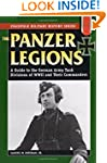Panzer Legions: A Guide to the German...
