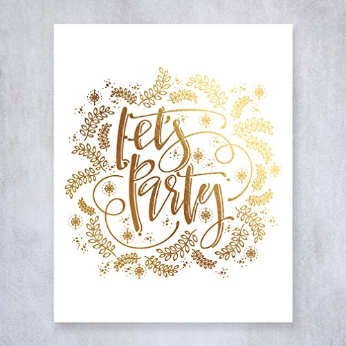 Let's Party Gold Foil Art Print Calligraphy Bar Cart Sign Drinks Holiday Party Decor 8 inches x 10 inches A6