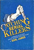 Catching Serial Killers: Learning from Past Serial Murder Investigations
