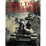 Soviet Tanks and Combat Vehicles: 1946 To the Present