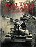 Soviet Tanks and Combat Vehicles: 1946 To the Present (0853687439) by Zaloga, Steven J.