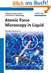 Atomic Force Microscopy in Liquid: Bi...
