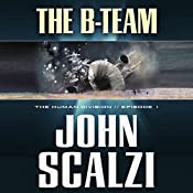 FREE The Human Division, Episode 1: The B-Team | [John Scalzi]