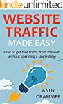 WEBSITE TRAFFIC MADE EASY - 2016: How...