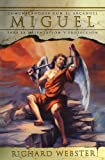 Miguel: Comunicándose con el Arcángel para la orientación y protección (Spanish Angels Series) (Spanish Edition)