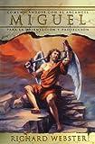 Miguel: Comunicándose con el Arcángel para la orientación y protección (Spanish Angels Series) (Spanish Edition) (0738706469) by Webster, Richard