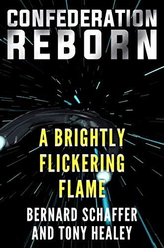 A Brightly Flickering Flame (Confederation Reborn Book 4)