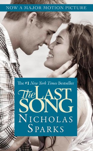 The Last Song by Nickolas Sparks