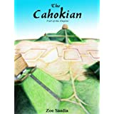 The Cahokian ~ Zoe Saadia