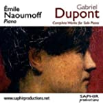 Gabriel Dupont - Complete Works for S...