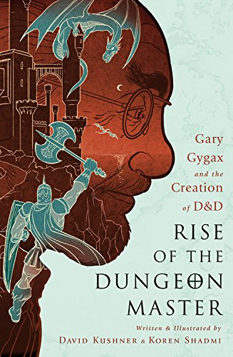 Book Cover: Rise of the Dungeon Master: Gary Gygax and the Creation of D&D