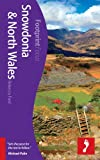 Rebecca Ford Snowdonia & North Wales Footprint Focus Guide (includes Anglesey & Aberystwyth)
