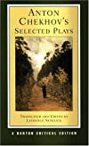 Anton Checkhov's Selected Plays (Norton Critical Editions)