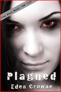 (FREE on 2/3) Plagued: Book 1 by Eden Crowne - http://eBooksHabit.com