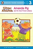 Amanda Pig and Her Best Friend Lollipop (Penguin Young Readers, L3) (0140379991) by Van Leeuwen, Jean
