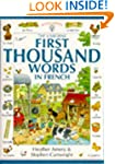 The Usborne First Thousand Words in F...