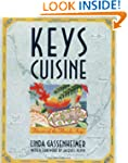 Keys Cuisine: Flavors of the Florida...