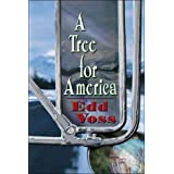 A Tree for America ~ Edd Voss