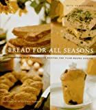 Bread for All Seasons (0811805980) by Hensperger, Beth