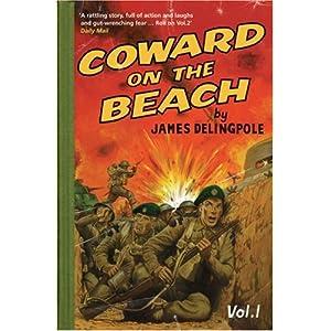 Coward on the Beach - James Delingpole