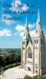 img - for One Church is Not as Good as Another! book / textbook / text book
