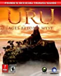 URU: Ages Beyond Myst: Prima's Offici...
