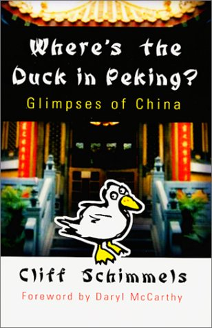 Where's the Duck in Peking?  Glimpses of China