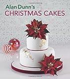 img - for Alan Dunn's Christmas Cakes book / textbook / text book