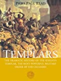 The Templars (0297829548) by Read, Piers Paul