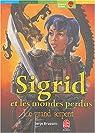 Sigrid et les mondes perdus, Tome 3 : Le grand serpent par Brussolo