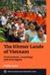 The Khmer Lands of Vietnam: Environme...