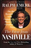 img - for The View from Nashville: On The Record With Country Music's Greatest Stars book / textbook / text book