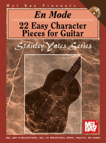 En Mode W/CD: 22 Easy Character Pieces for Guitar (Stanley Yates)