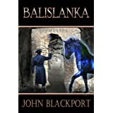 Balislanka (The Talan Revolt, #3)by John Blackport