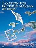 img - for Taxation for Decision Makers 2005 (2nd Edition) book / textbook / text book