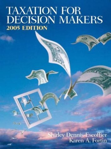 Taxation for Decision Makers 2005 (2nd Edition)